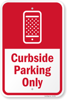 Curbside Parking Only Sign