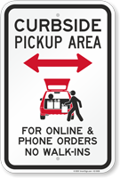 Curbside Pickup Area No Walk-Ins Sign