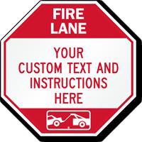 Custom Fire Lane, Tow-Away Area Sign