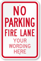 Custom No Parking, Fire Lane Sign
