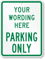 Customizable Parking Only Sign, Green