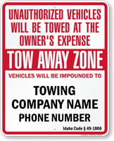 Custom Idaho Tow-Away Sign