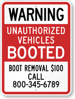 Custom Unauthorized Vehicles Booted Warning Sign