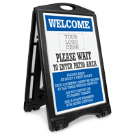 Custom Welcome - Please Wait to Enter Patio Area: Upload Your Logo