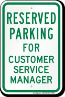 Novelty Parking Reserved For Customer Service Manager Sign