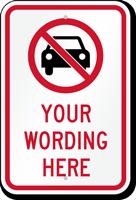 Customizable No Car Message Sign