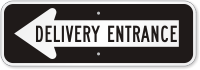 Delivery Entrance Left Direction Arrow Sign