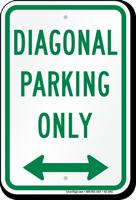 Diagonal Parking Only Bidirectional Arrow Sign