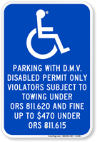 Disabled Permit Violators Towing Sign