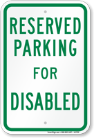 Parking Space Reserved For Disabled Sign