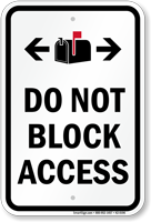 Do Not Block Access Sign, Mailbox Bidirectional Symbols