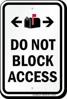 Do Not Block Access Sign, Mailbox Bidirectional Symbols