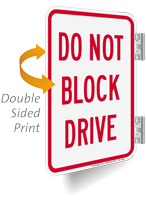 Do Not Block Drive Double-Sided Sign