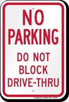 Do Not Block Drive Thru Sign