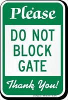 Do Not Block Gate Parking Restriction Sign