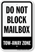Do Not Block Mailbox, Tow-Away Zone Sign