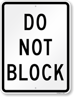 DO NOT BLOCK Aluminum Parking Sign