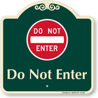 Do Not Enter Signature Sign