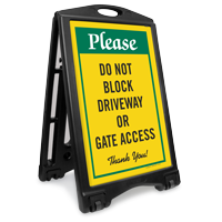 Dont Block Driveway Gate Access Sidewalk Sign