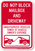 Dont Block Mailbox And Driveway Sign