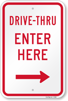 Drive-Thru Enter Here Right Arrow Sign