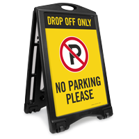 Drop Off Only No Parking Sidewalk Sign