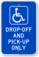 Drop Off Pick Up Only Sign