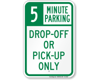 Drop-Off Pick-Up Only with Minute Limit Sign