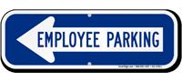 Employee Parking Left Arrow Directional Sign