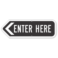 Enter Here Parking Lot Sign