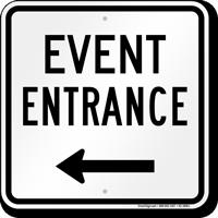 Event Entrance Left Arrow Sign