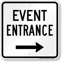 Event Entrance Right Arrow Sign