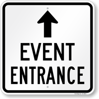 Event Entrance Up Arrow Sign