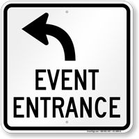 Event Entrance Upper Left Arrow Sign