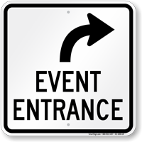 Event Entrance Upper Right Arrow Sign
