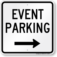 Event Parking Only Right Arrow Sign
