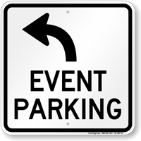 Event Parking Only Upper Left Arrow Sign
