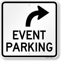 Event Parking Only Upper Right Arrow Sign