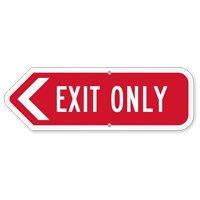 Exit Only Arrow Sign