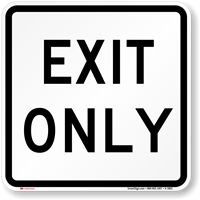 EXIT ONLY Aluminum Parking Sign