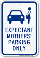 Expectant Mothers' Parking Only, Reserved Parking Sign