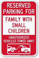 Reserved Parking For Family With Small Children Sign