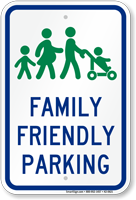 Family Friendly Parking Sign