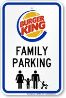 Family Parking Sign Burger King
