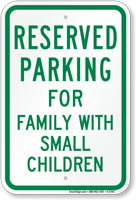 Parking Reserved For Family With Small Children Sign