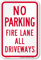 Fire Lane All Driveways, No Parking Sign