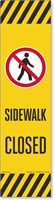 Sidewalk Closed Decal FlexPost Paddle