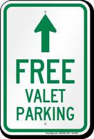 Free Valet Parking Ahead Arrow Sign