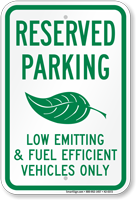 Fuel Efficient Vehicles Parking Sign