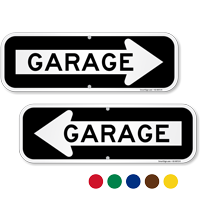 Garage Sign With Right Arrow